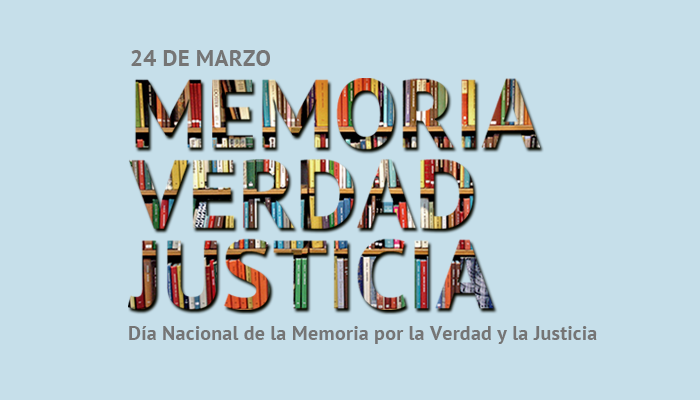 24 de Marzo de 2020 – «Día Nacional de la Memoria»