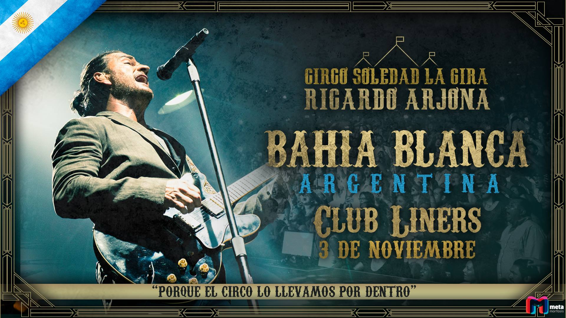 """Bahìa Blanca – En Noviembre Ricardo Arjona, llega con su exitosa gira """"Circo Soledad"""""""