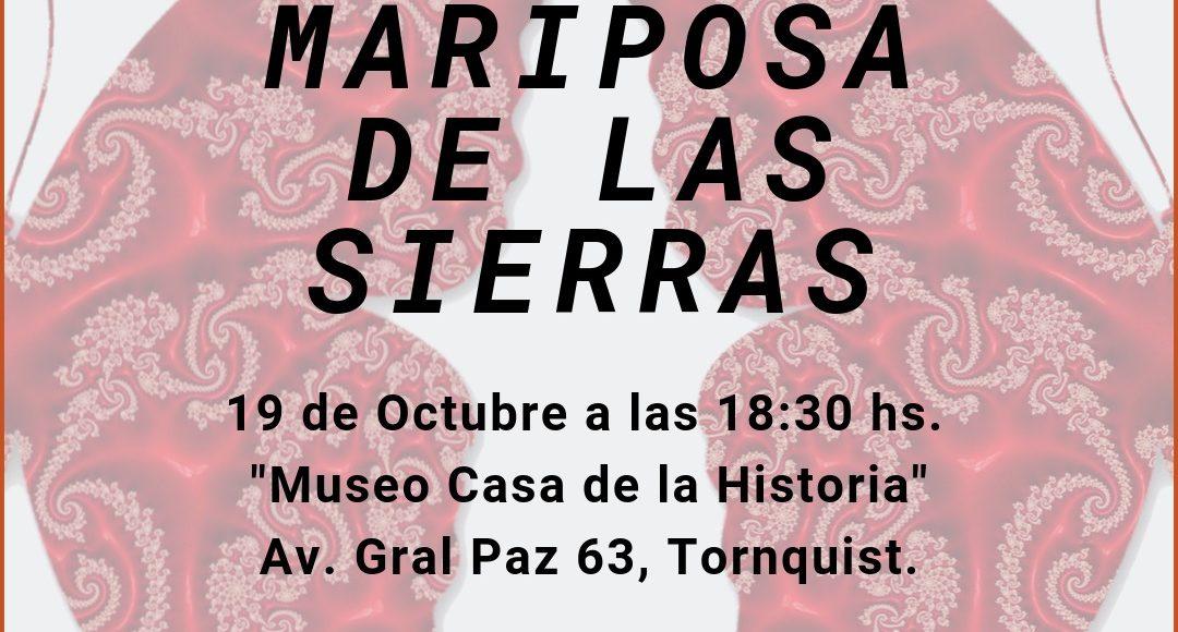 Tornquist – En el Museo Casa de la Historia, se presenta el libro «Mariposas de las Sierras»